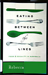 Review: Eating Between the Lines, by Rebecca Huntley